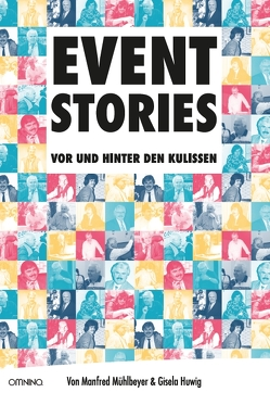EVENT-STORIES von Gisela,  Huwig, Manfred,  Mühlbeyer