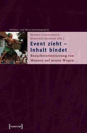 Event zieht – Inhalt bindet von Commandeur,  Beatrix, Dennert,  Dorothee
