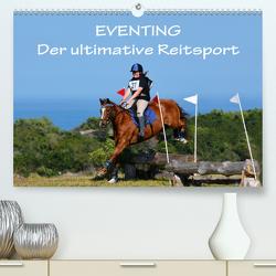 Eventing – Der ultimative ReitsportCH-Version (Premium, hochwertiger DIN A2 Wandkalender 2021, Kunstdruck in Hochglanz) von van Wyk - www.germanpix.net,  Anke