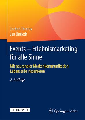 Events – Erlebnismarketing für alle Sinne von Thinius,  Jochen, Untiedt,  Jan
