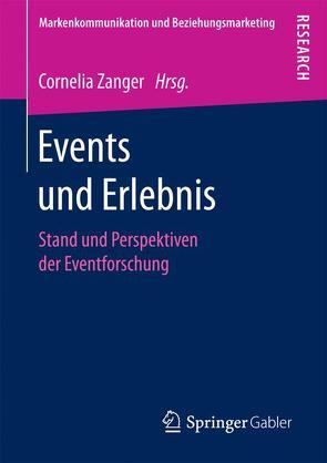 Events und Erlebnis von Zanger,  Cornelia