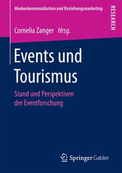 Events und Tourismus von Zanger,  Cornelia