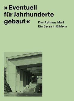 """""""Eventuell für Jahrhunderte gebaut"""" von Apfelbaum,  Alexandra, Elben,  Georg, Utku,  Yasemin"""