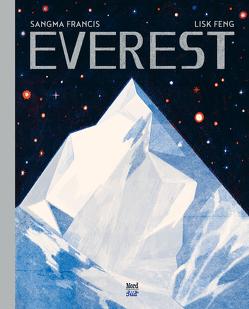 Everest von Feng,  Lisk, Francis,  Sangma, Stadler,  Harald