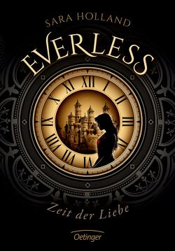 Everless. Zeit der Liebe von Holland,  Sara, Knuffinke,  Sandra, Komina,  Jessika, Schürmann,  Kerstin