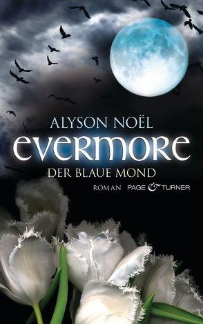 Evermore – Der blaue Mond von Böckler,  Ariane, Noël,  Alyson