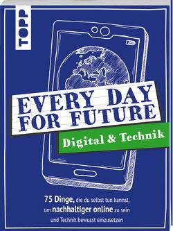Every Day For Future – Digital & Technik von Precht,  Frerik