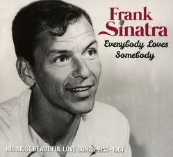 Everybody Loves Somebody (1953-1961) von Sinatra,  Frank