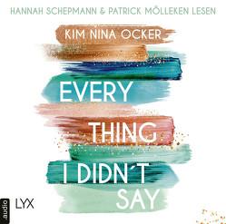 Everything I Didn't Say von Mölleken,  Patrick, Ocker,  Kim Nina, Schepmann,  Hannah