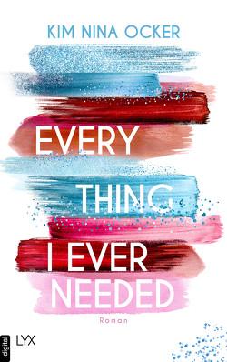 Everything I Ever Needed von Ocker,  Kim Nina