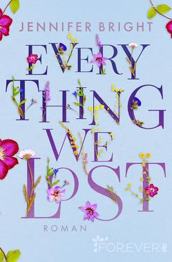 Everything we lost von Bright,  Jennifer