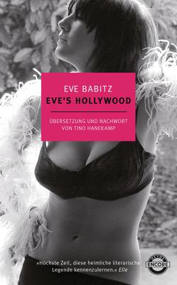 Eve's Hollywood von Babitz,  Eve, Hanekamp,  Tino