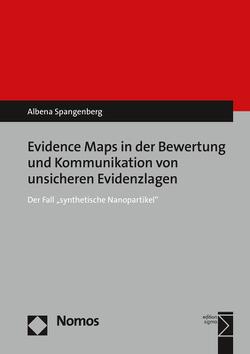 Evidence Maps in der Bewertung und Kommunikation von unsicheren Evidenzlagen von Spangenberg,  Albena