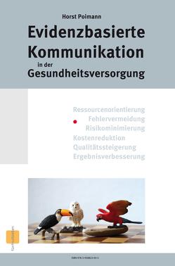 Evidenzbasierte Kommunikation von Poimann,  Horst