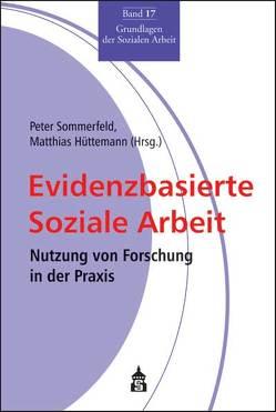 Evidenzbasierte Soziale Arbeit von Hüttemann,  Matthias, Sommerfeld,  Peter