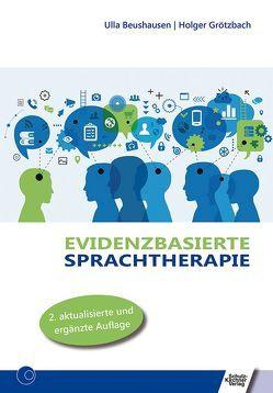 Evidenzbasierte Sprachtherapie von Beushausen,  Ulla, Grötzbach,  Holger