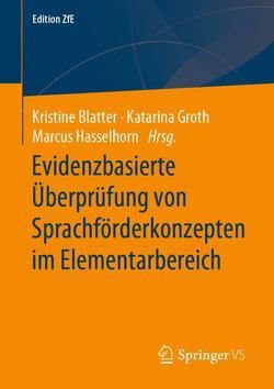Evidenzbasierte Überprüfung von Sprachförderkonzepten im Elementarbereich von Blatter,  Kristine, Hasselhorn,  Marcus, Katarina,  Groth