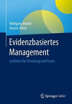 Evidenzbasiertes Management von Becker,  Wolfgang, Ulrich,  Patrick