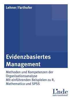 Evidenzbasiertes Management von Farthofer,  Alois, Lehner,  Johannes M