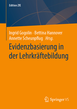 Evidenzbasierung in der Lehrkräftebildung von Gogolin,  Ingrid, Hannover,  Bettina, Scheunpflug,  Annette