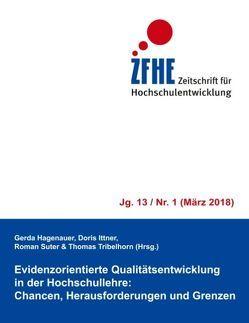 Evidenzorientierte Qualitätsentwicklung in der Hochschullehre von Hagenauer,  Gerda, Ittner,  Doris, Suter,  Roman, Tribelhorn,  Thomas