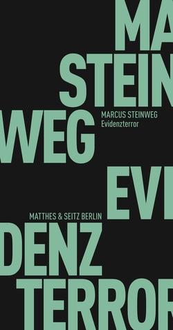 Evidenzterror von Steinweg,  Marcus