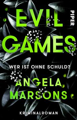 Evil Games – Wer ist ohne Schuld? von Marsons,  Angela, Willems,  Elvira