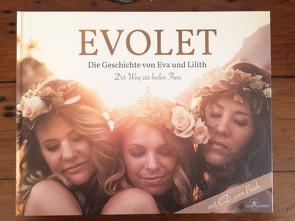 EVOLET – Die Geschichte von Eva und Lilith von Allgaier,  Elisa