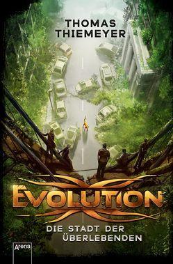 Evolution (1). Die Stadt der Überlebenden von Thiemeyer,  Thomas
