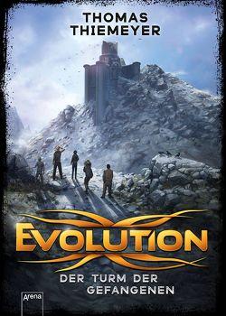 Evolution (2). Der Turm der Gefangenen von Thiemeyer,  Thomas