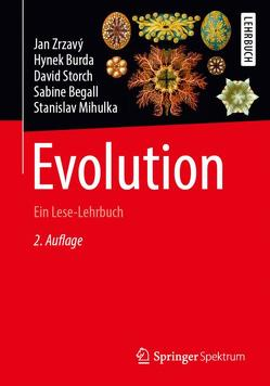 Evolution von Begall,  Sabine, Burda,  Hynek, Burda,  Jan, Mihulka,  Stanislav, Storch,  David, Zrzavý,  Jan