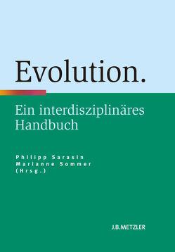 Evolution von Sarasin,  Philipp, Sommer,  Marianne