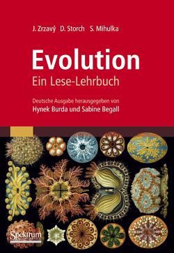 Evolution von Begall,  Sabine, Burda,  Hynek, Mihulka,  Stanislav, Storch,  David, Zrzavý,  Jan