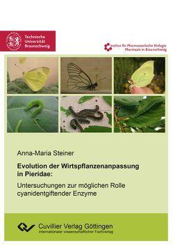 Evolution der Wirtspflanzenanpassung in Pieridae von Steiner,  Anna-Maria