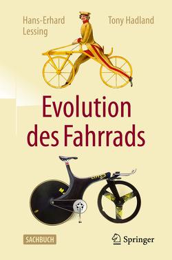 Evolution des Fahrrads von Hadland,  Tony, Lessing,  Hans-Erhard