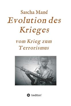 Evolution des Krieges von Mané,  Sascha
