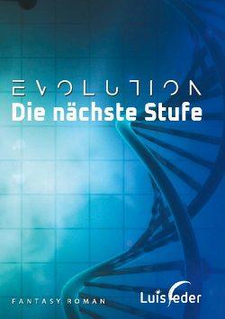 Evolution – Die nächste Stufe von Feder,  Luis