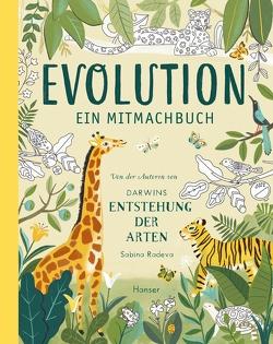 Evolution – Ein Mitmachbuch von Ochel,  Stefanie, Radeva,  Sabina
