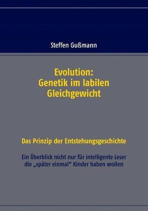 Evolution: Genetik im labilen Gleichgewicht von Gußmann,  Steffen