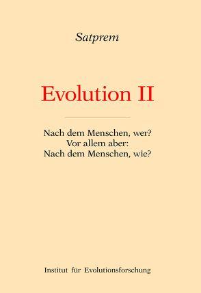 Evolution II von Satprem