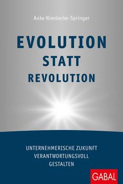Evolution statt Revolution von Nienkerke-Springer,  Anke