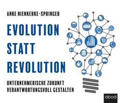 Evolution statt Revolution von Nienkerke-Springer,  Anke, Wolter,  Peter