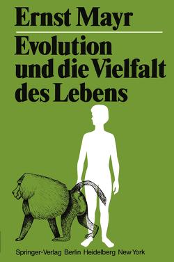 Evolution und die Vielfalt des Lebens von Mayr,  E., Sousa Ferreira,  K. de