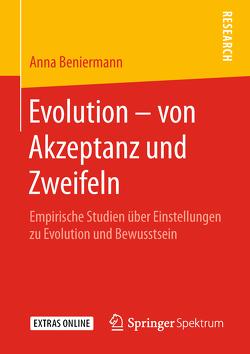 Evolution – von Akzeptanz und Zweifeln von Beniermann,  Anna