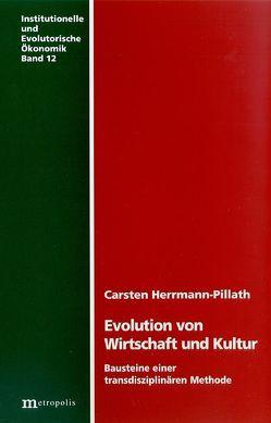 Evolution von Wirtschaft und Kultur von Herrmann-Pillath,  Carsten