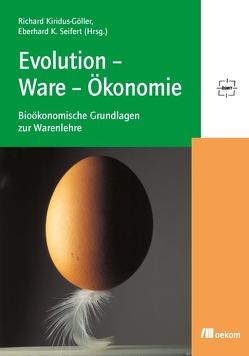 Evolution-Ware-Ökonomie von Kiridus-Göller,  Richard, Seifert,  Eberhard K.