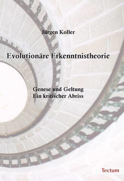 Evolutionäre Erkenntnistheorie von Koller,  Jürgen