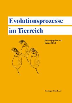 Evolutionsprozesse im Tierreich von STREIT