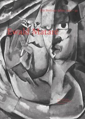Ewald Mataré – Die Berliner Jahre 1907 – 32 von Kunde,  Harald, Vlasic,  Valentina