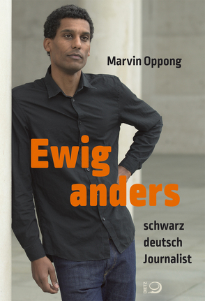 Ewig anders von Oppong,  Marvin